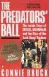 The Predator's Ball: The Inside Story of Drexel Burnham and the Rise of the Junk Bond Raiders