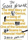 The Spider Network: The Wild Story of a Math Genius, a Gang of Backstabbing Bankers, and One of the Grea¬test Scams in Financial History