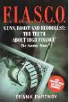 F.I.A.S.C.O. Guns, Bloodlust - The Truth About High Finance