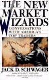 The New Market Wizard: Conversations with America's Top Traders