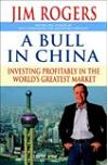 A Bull in China. Investing Profitably in the World's Greatest Market
