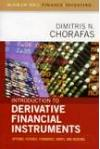 Introduction to Derivative Financial Instruments. Options, Futures, Forwards, Swaps and Hedging